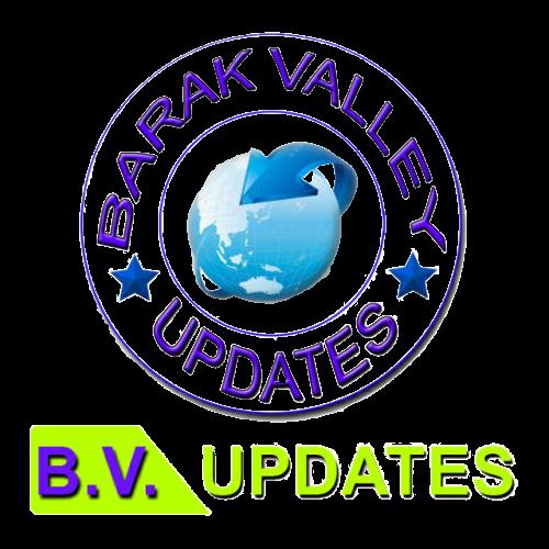 Barak Valley Updates